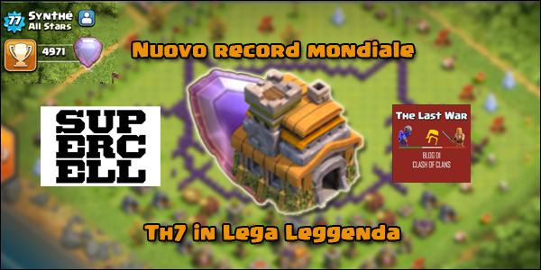Record Mondiale: nuovo TH7 in Lega Leggenda!