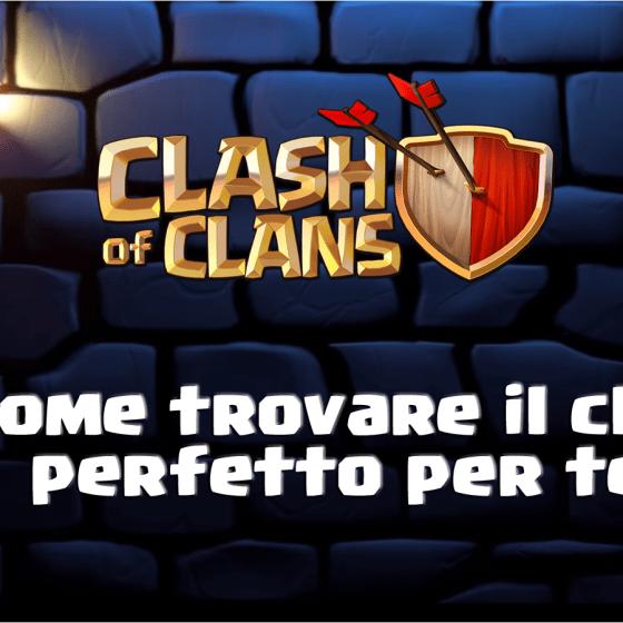evidenza 2 - Come trovare il Clan perfetto per te