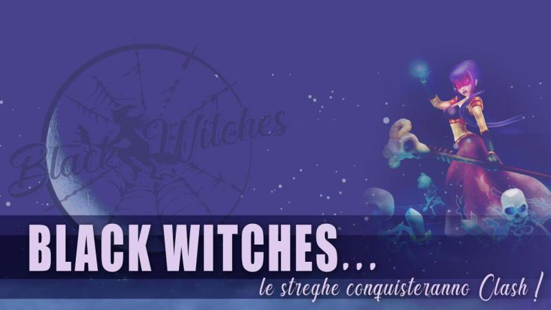BlackWitches: tra vittorie e prossimi impegni su Clash of Clans