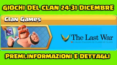 [CONFERMATO]Giochi del Clan 24-31 Dicembre: premi,informazioni e dettagli!