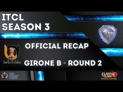 0 10 - 3° Torneo IT.C.L. [2019]   Recap Girone B [Round 2]   Clash of Clans [ITA]