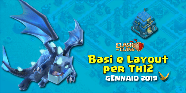 Layout Basi War per Th12 – Gennaio 2019 | Clash of Clans