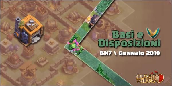 Basi e Disposizioni BH7 | Gennaio 2019