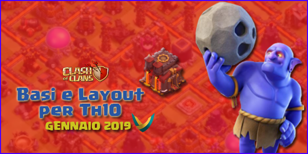 Layout Basi War per Th10 – Gennaio 2019 | Clash of Clans