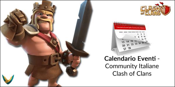 Calendario Eventi dalle Community Italiane di Clash of Clans [Gennaio-Febbraio 2019]