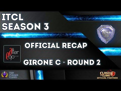 0 1 - 3° Torneo IT.C.L. [2019]   Recap Girone C [Round 2]   Clash of Clans [ITA]