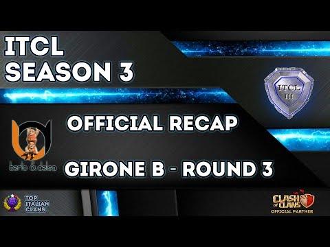 0 3 - 3° Torneo IT.C.L. [2019] | Recap Girone B [Round 3] | Clash of Clans [ITA]