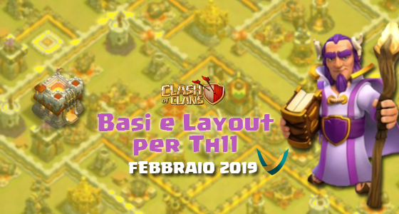 evidenza th11 - Layout Basi War per Th11 – Febbraio 2019 | Clash of Clans