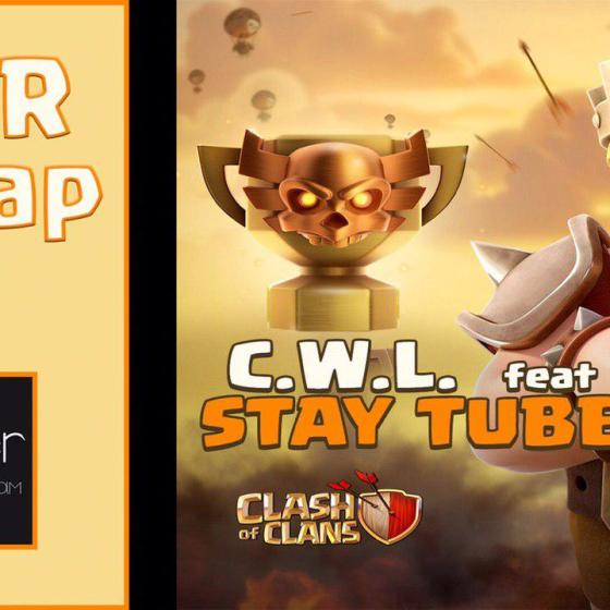 AET - ⚔️ C.W.L. feat STAY TUBE ⚔️   Clash of Clans [ITA]