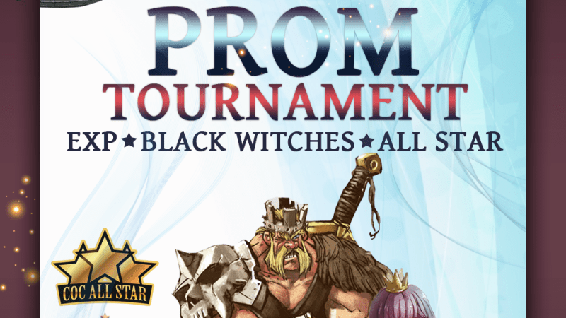 PROM TOURNAMENT – Torneo a Coppie! (Clash of Clans All Star, Black Witches, Exp)