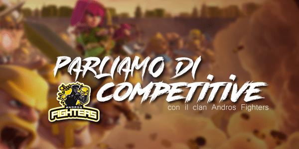 Parliamo di Competitive, ultimo atto con gli Andros Fighters