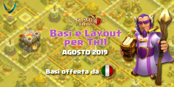 Layout e Disposizioni per Th11 – Agosto 2019