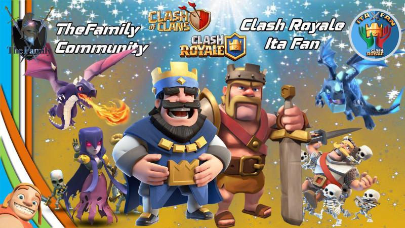 Nuova collaborazione tra la TheFamily e Clash Royale Ita Fan