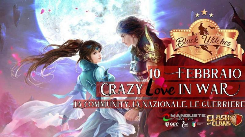 San Valentino con le BlackWitches: Crazy Love in War