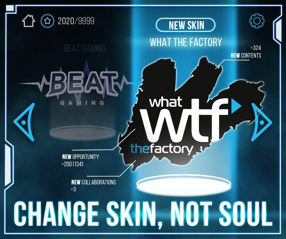 Beat Gaming diventa What The Factory