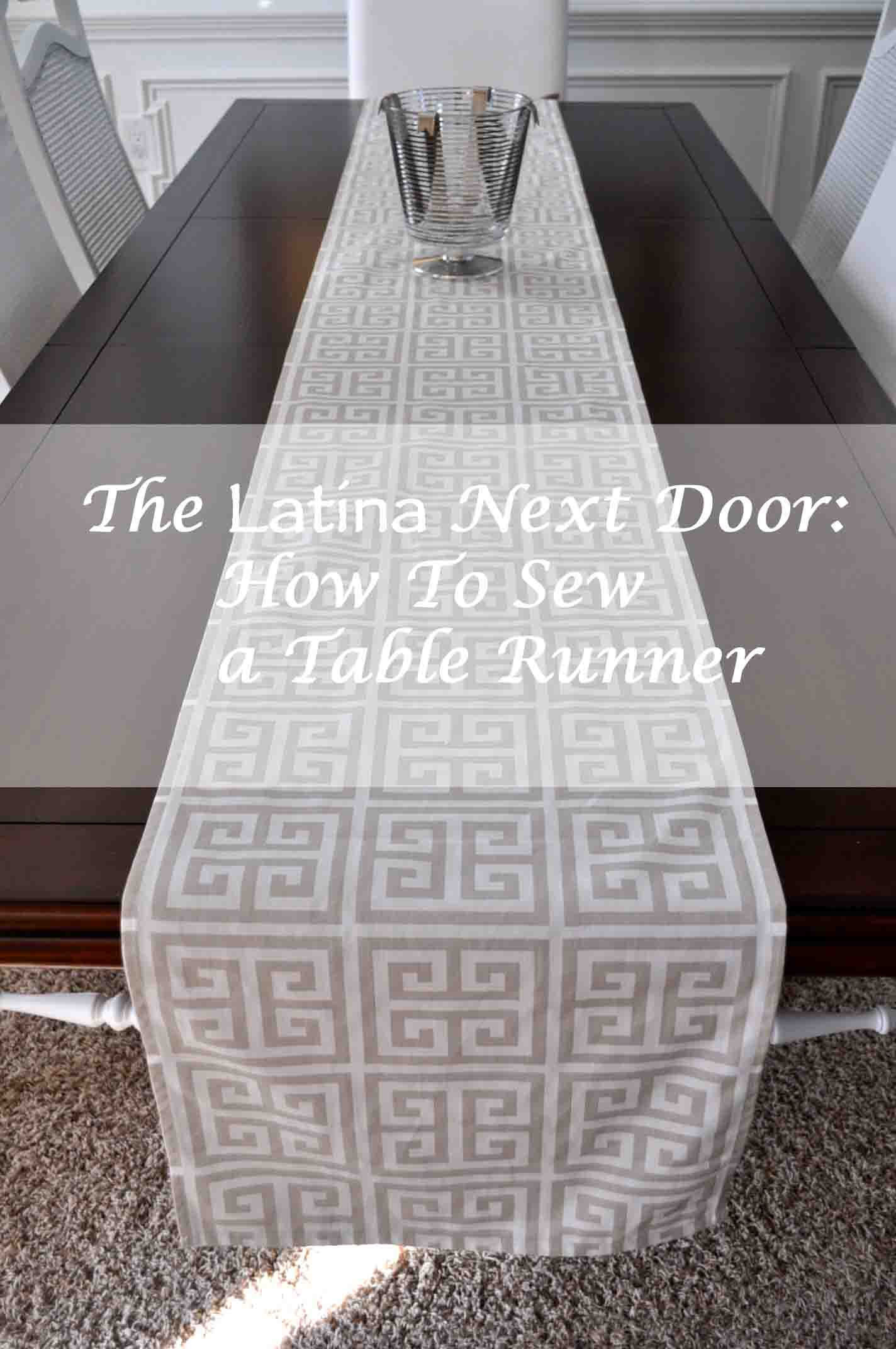 How to Sew a Table Runner  The Latina Next Door