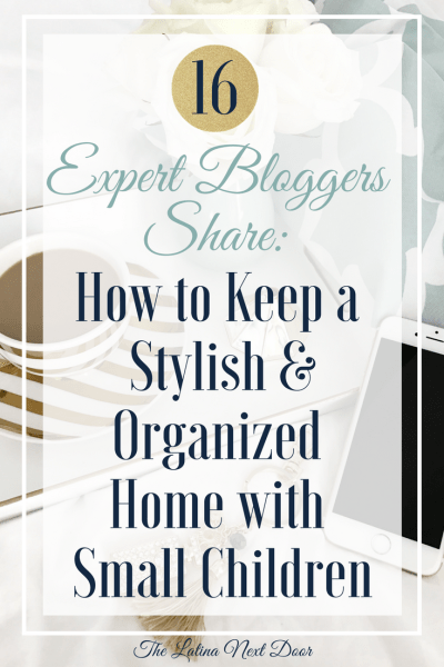How to Keep a Stylish and Organized Home with Small Children