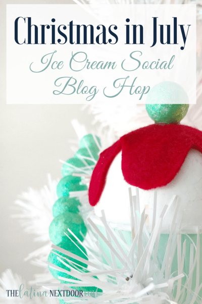 Christmas In July Ice Cream Social Blog Hop