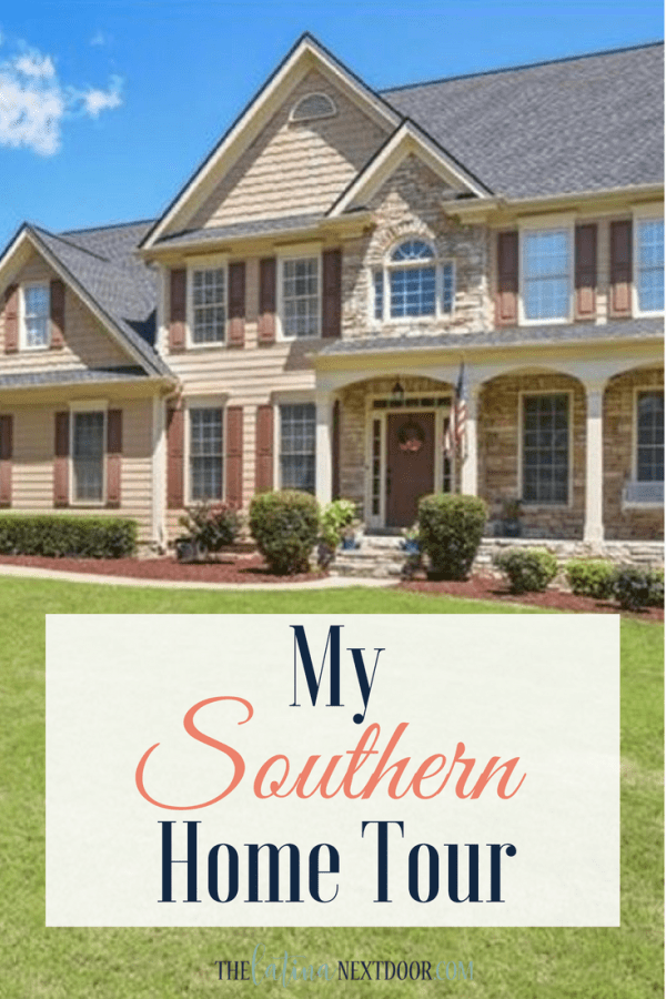 My Southern Home Tour My Southern Home Tour