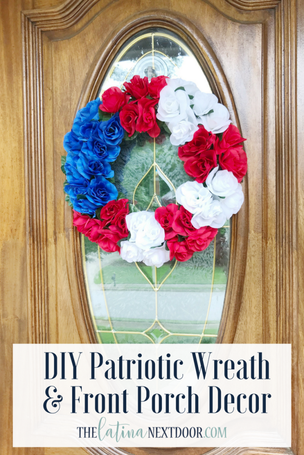 DIY Patriotic Wreath Front Porch Decor 7 DIY Patriotic Wreath & Front Porch Decor