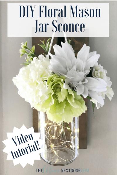 DIY Mason Jar Floral Sconce