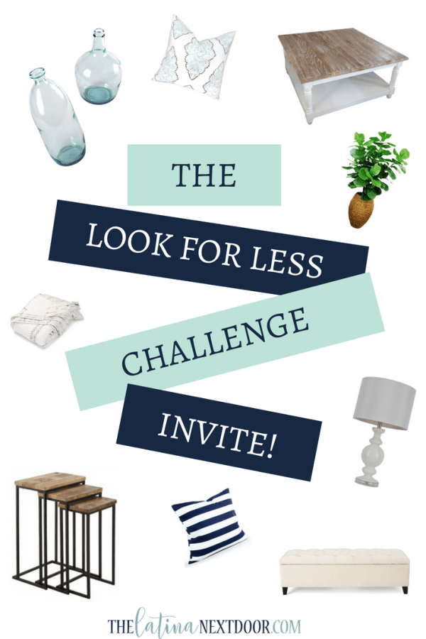 Look for Less Challenge PIN How to Get the Look For Less for Your Home