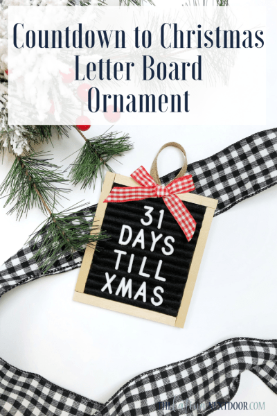 DIY Letterboard Christmas Countdown Ornament