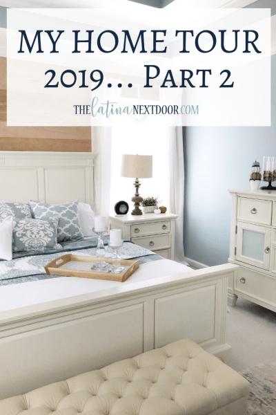 My Home Tour 2019 Part 2
