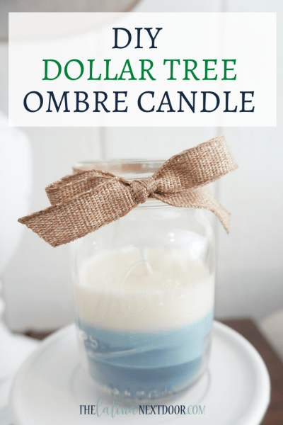 DIY Dollar Tree Ombre Candle