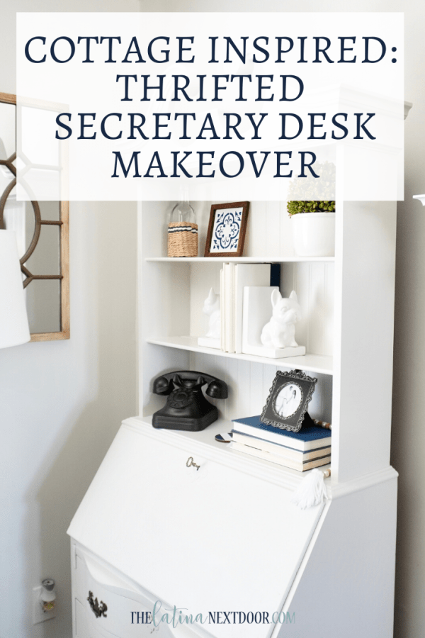 Secretary Desk Makeover Secretary Cottage Desk Makeover
