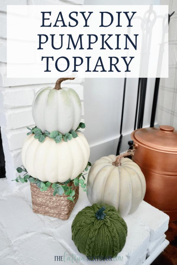 DIY PUMPKIN TOPIARY  DIY Pumpkin Topiary