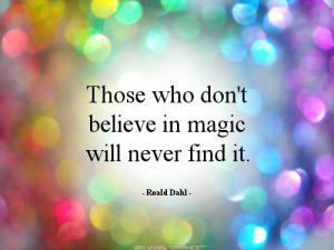 quote-those-who-dont-believe-in-magic