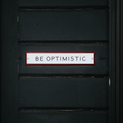 Embrace Positive energy by being optimistic