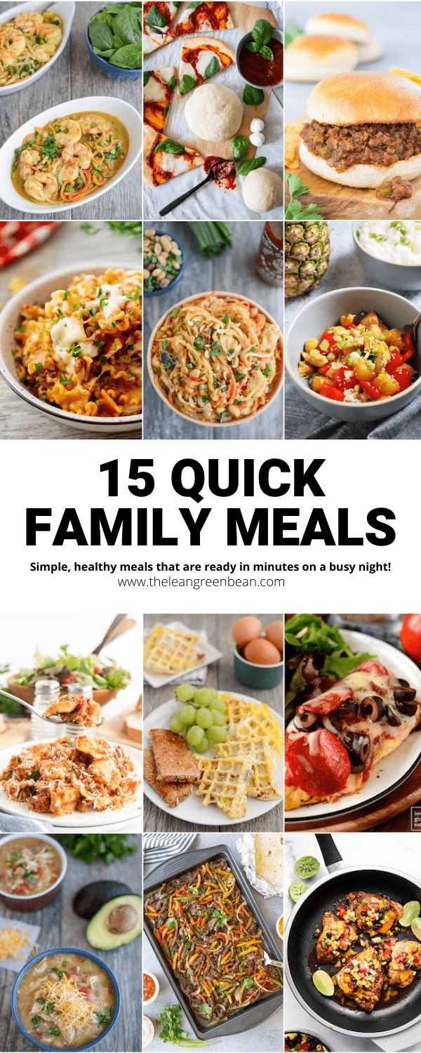 For those nights when you need dinner in a hurry, here are 15 quick family meals the whole family will love.