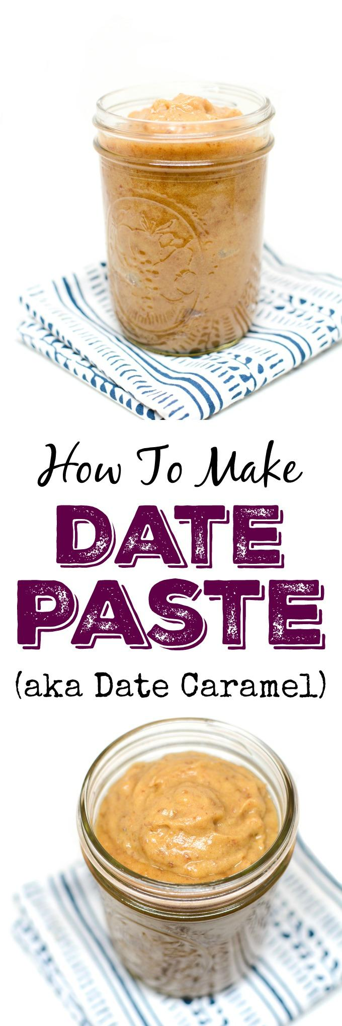 Learn how to make Date Paste (also known as date caramel) with just dates and water and use it to add natural sweetness and flavor to desserts and baked goods.