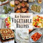 10 Kid-Friendly Vegetable Recipes