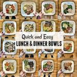Easy Lunch Bowls