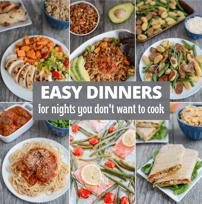 easy dinners for nights you don't want to cook