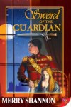Sword-of-the-Guardian by merry shannon