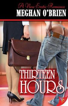 Thirteen hours by Meghan OBrien