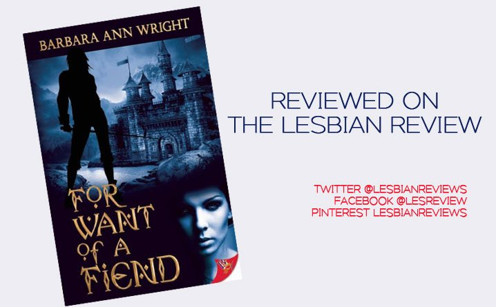 For Want Of A Fiend by Barbara Ann Write