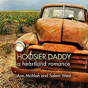 Hoosier Daddy by Ann McMan and Salem West