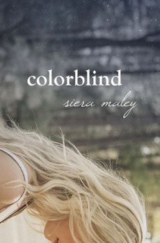 Color Blind by Siera Maley