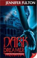 Dark Dreamer by Jennifer Fulton