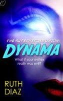 The Superheroes Union Dynama by Ruth Diaz