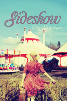 Sideshow by Amy Stilgenbauer