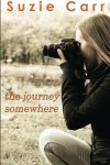 the journey somewhere by suzie carr