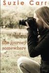 the journey somewhere by suzie carr