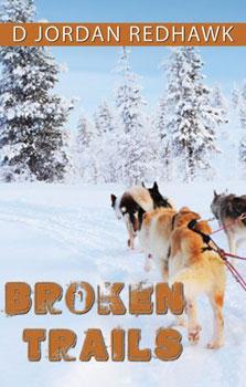 Broken Trails by D Jordan Redhawk