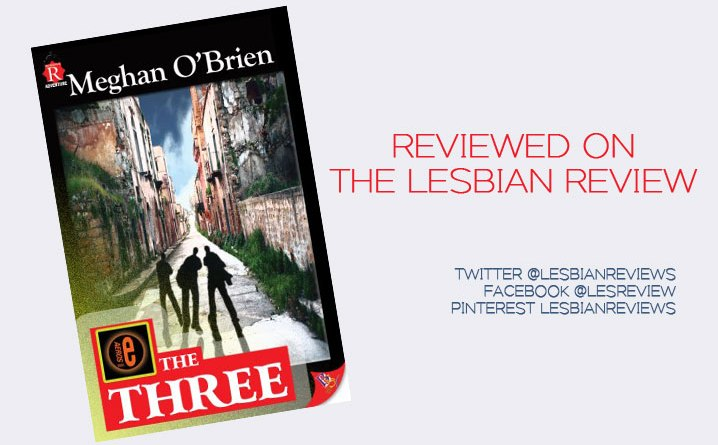 The Three by Meghan OBrien